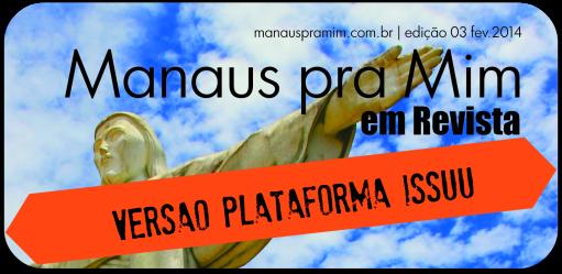 Download Manaus pra Mim em Revista 3ª Edição Issuu